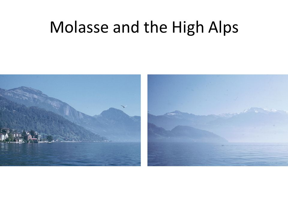 Molasse and the High Alps