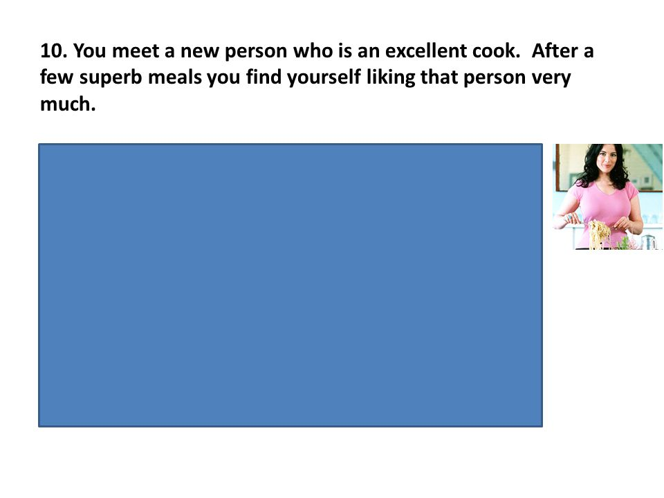 UR- good feeling about the food CS- person who is an excellent cook