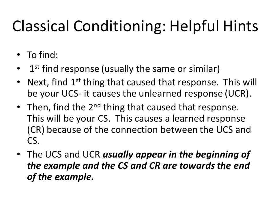 Classical Conditioning: Helpful Hints