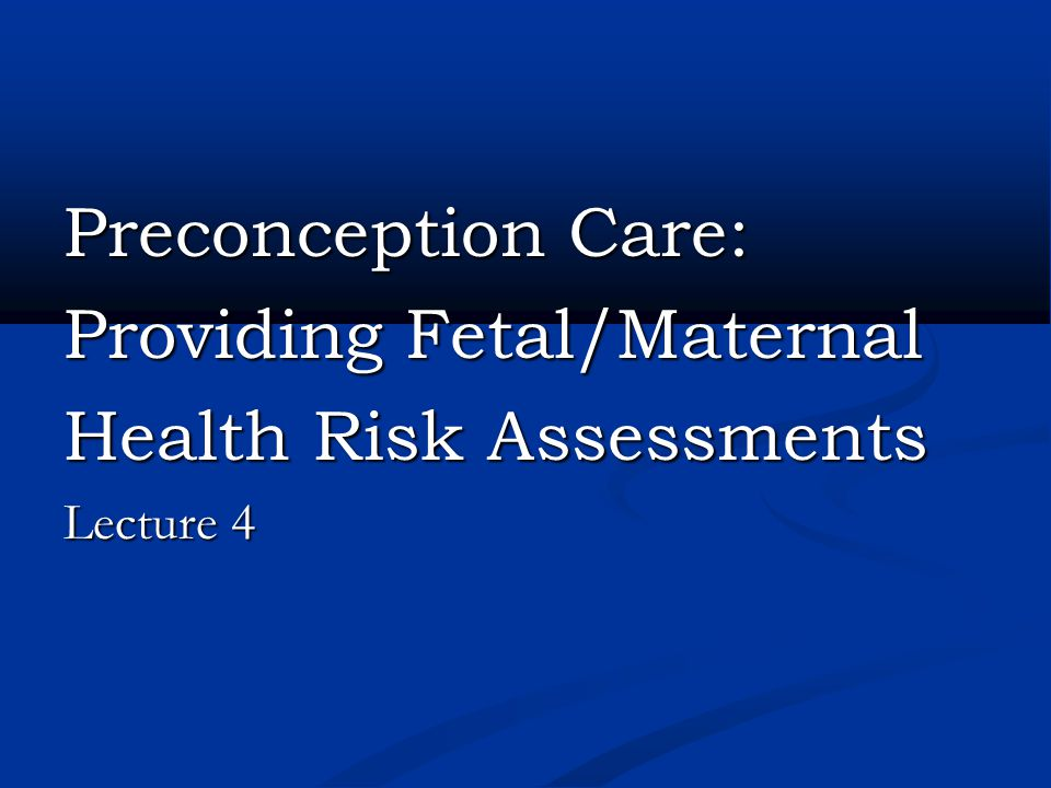 Providing Fetal/Maternal Health Risk Assessments