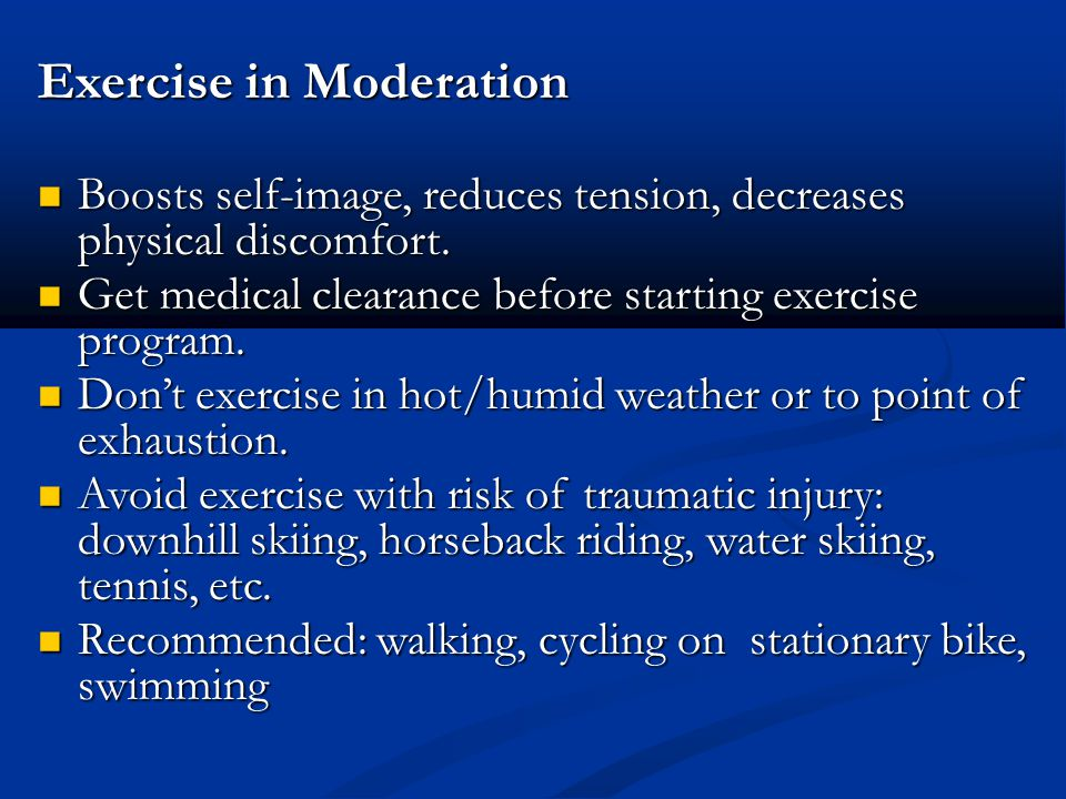 Exercise in Moderation
