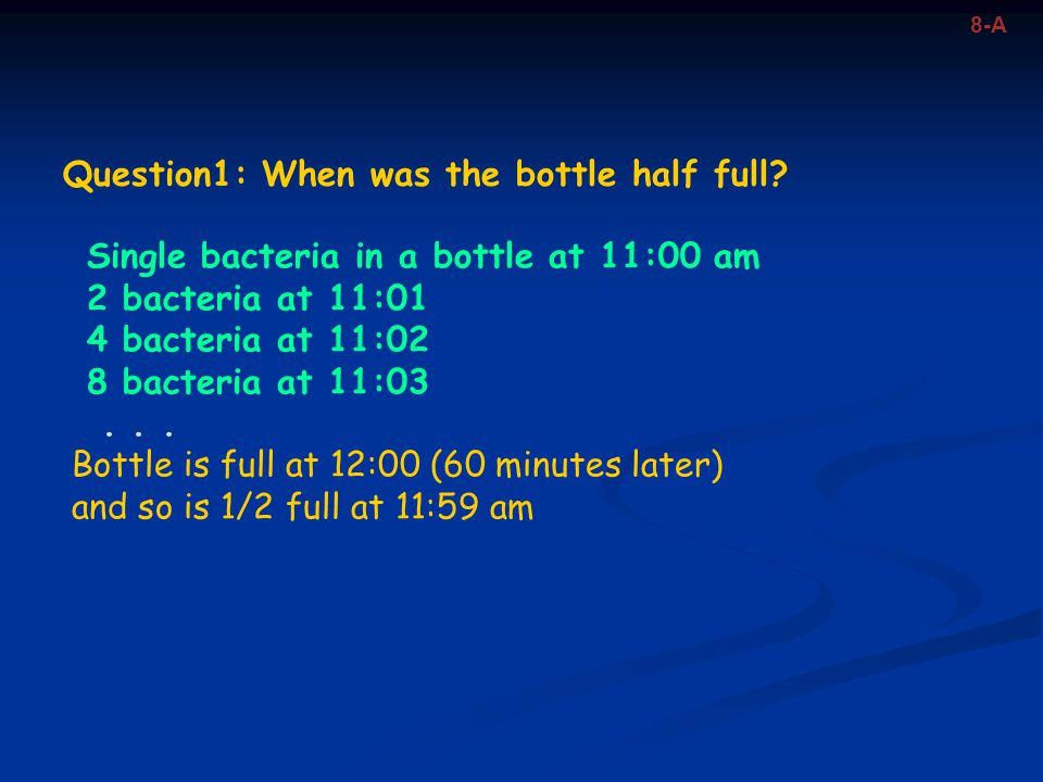 Question1: When was the bottle half full