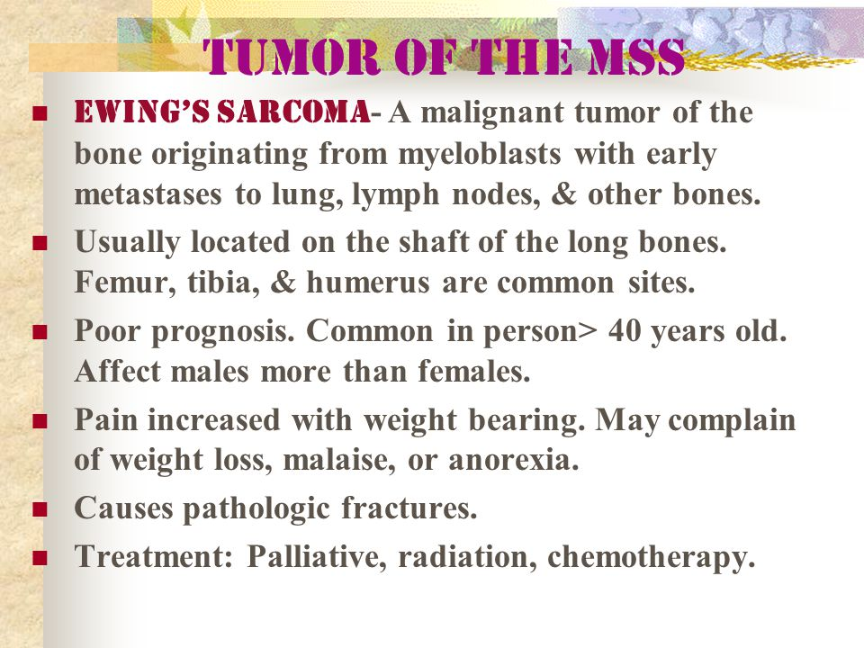 Tumor of the MSS