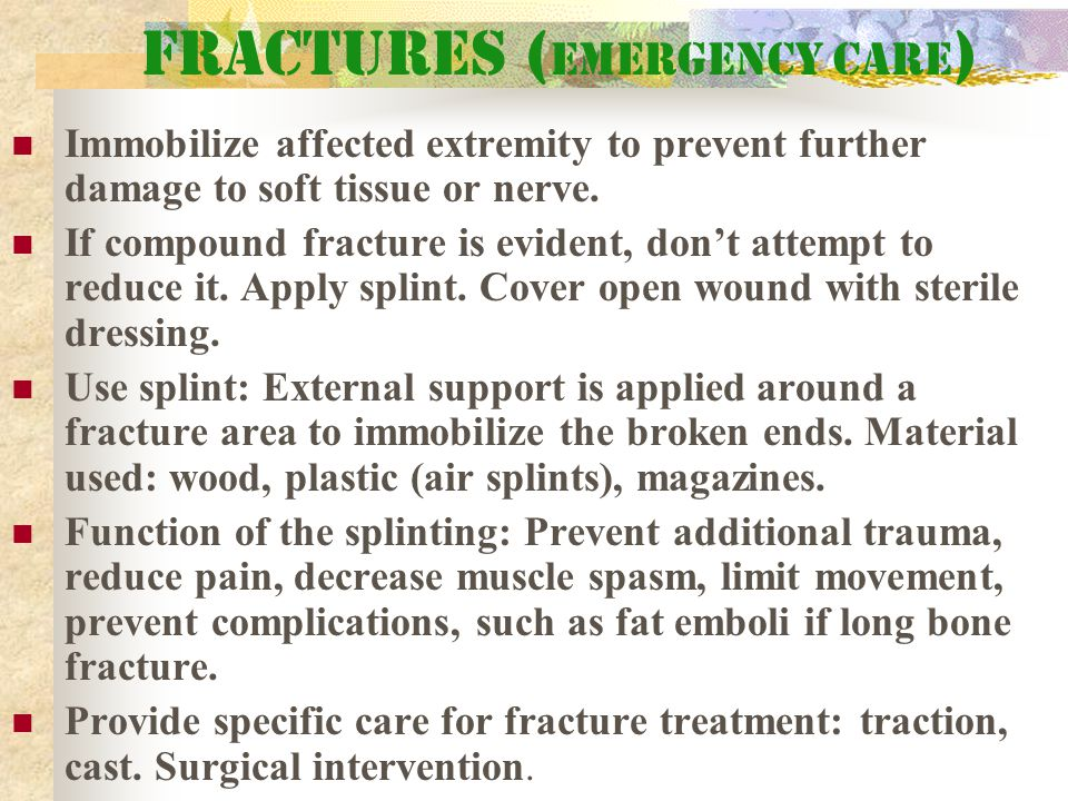 Fractures (Emergency care)