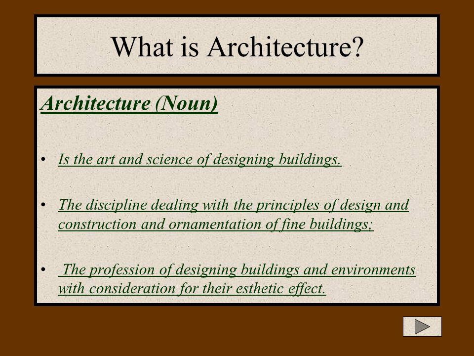 What is Architecture Architecture (Noun)