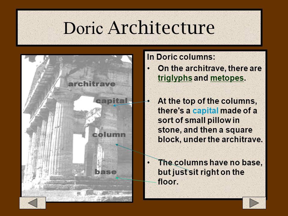 Doric Architecture In Doric columns: