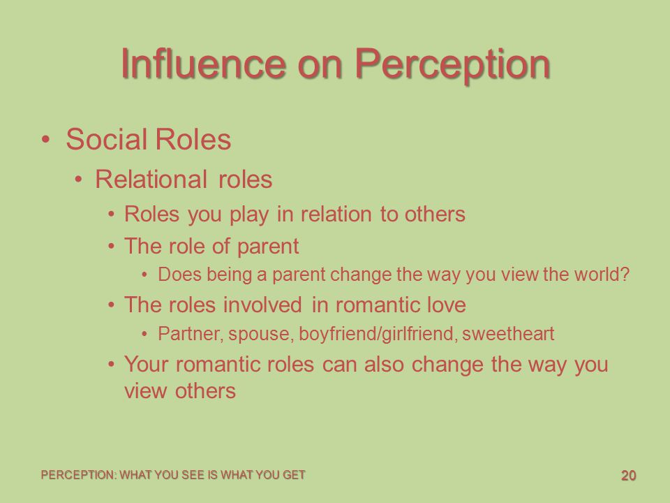 Influence on Perception