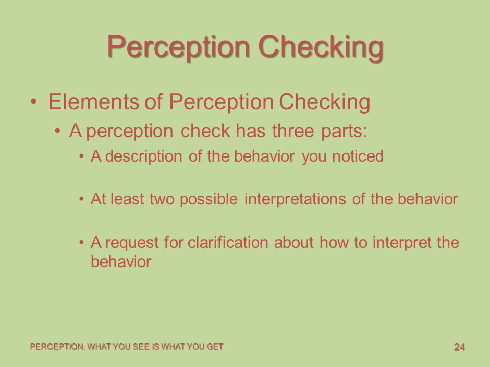Perception Checking Elements of Perception Checking