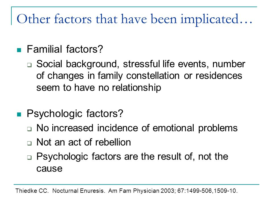 Other factors that have been implicated…