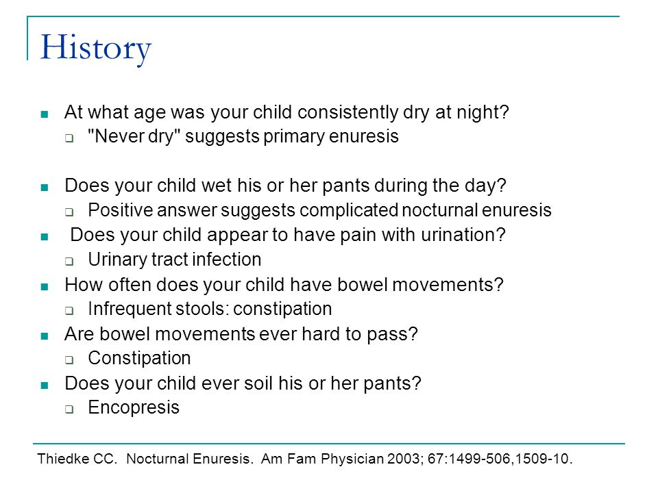 History At what age was your child consistently dry at night
