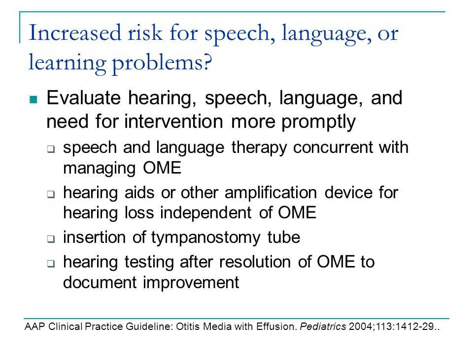 Increased risk for speech, language, or learning problems
