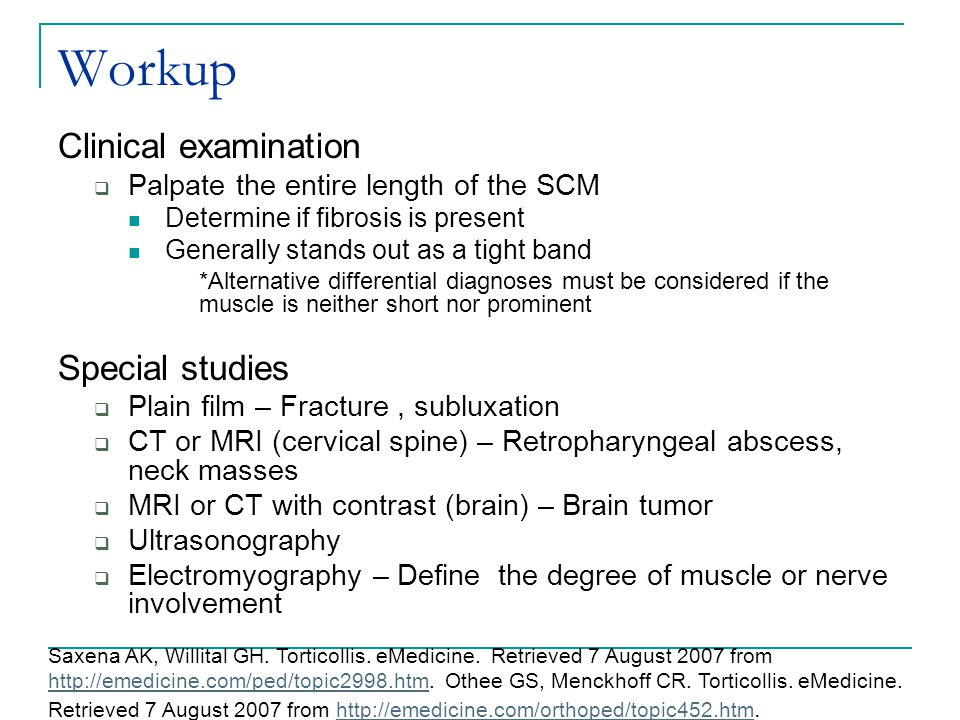 Workup Clinical examination Special studies