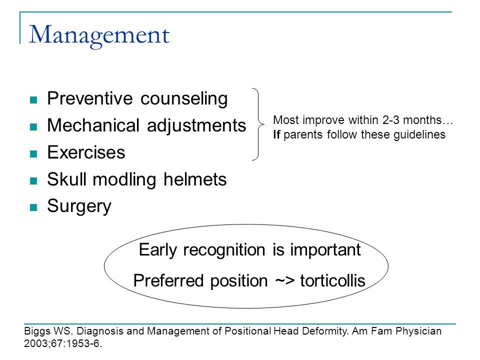 Management Preventive counseling Mechanical adjustments Exercises