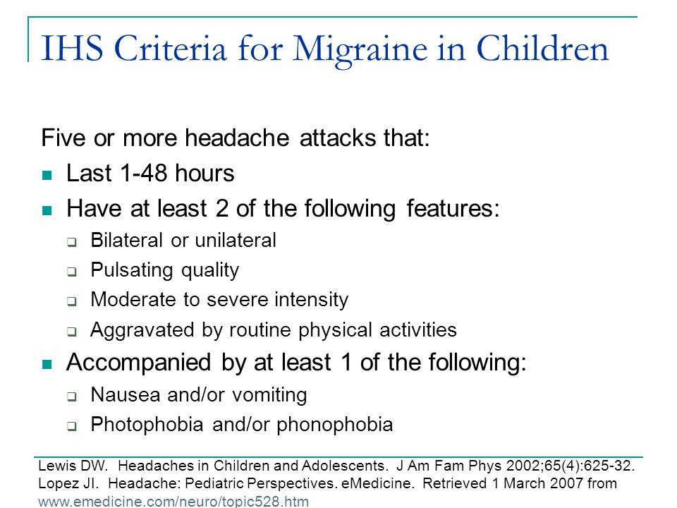 IHS Criteria for Migraine in Children