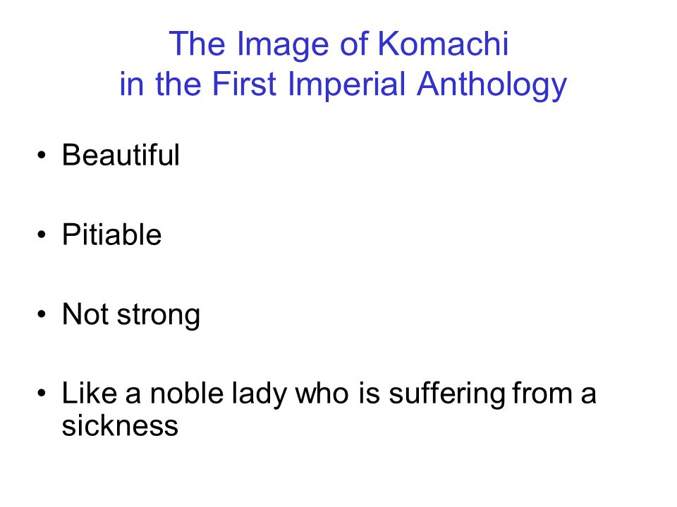 The Image of Komachi in the First Imperial Anthology