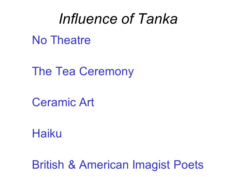 Influence of Tanka No Theatre The Tea Ceremony Ceramic Art Haiku