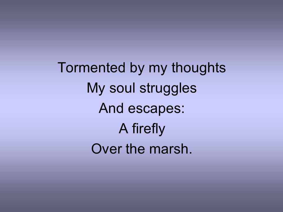 Tormented by my thoughts