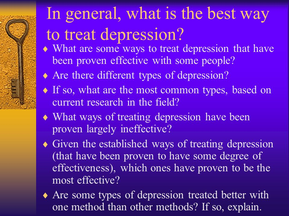 In general, what is the best way to treat depression