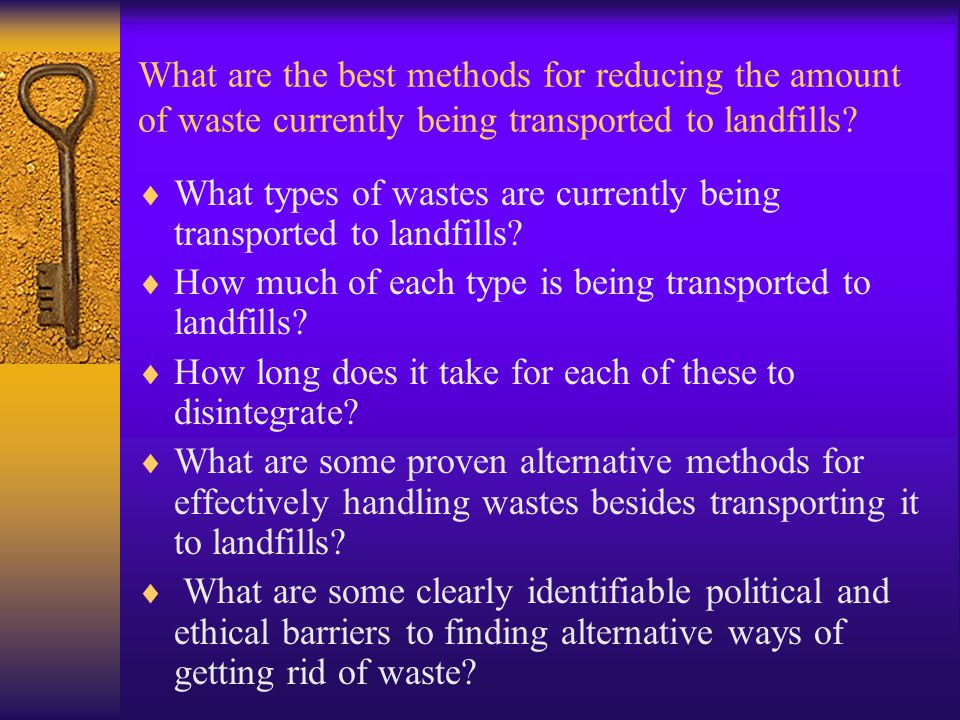 What are the best methods for reducing the amount of waste currently being transported to landfills