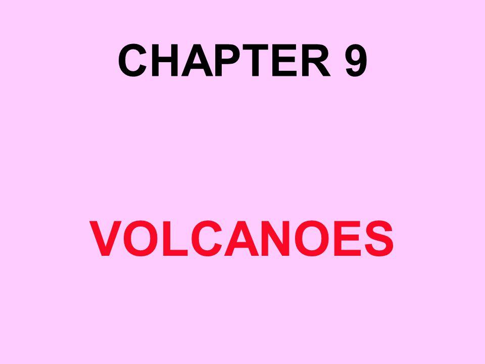 CHAPTER 9 VOLCANOES