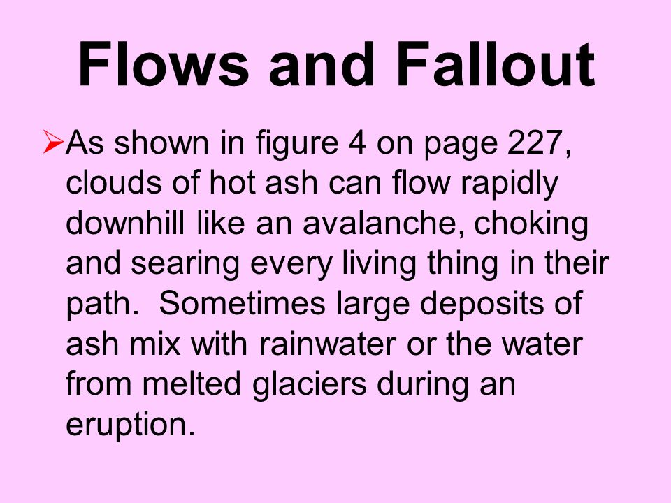 Flows and Fallout