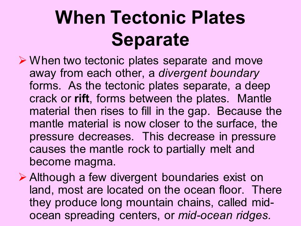 When Tectonic Plates Separate