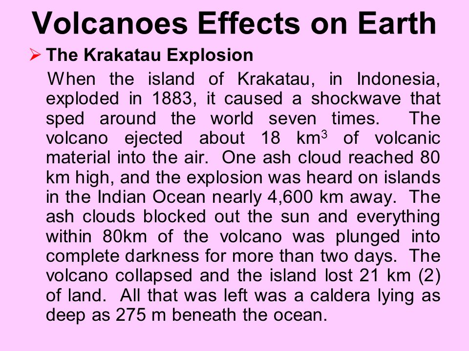 Volcanoes Effects on Earth