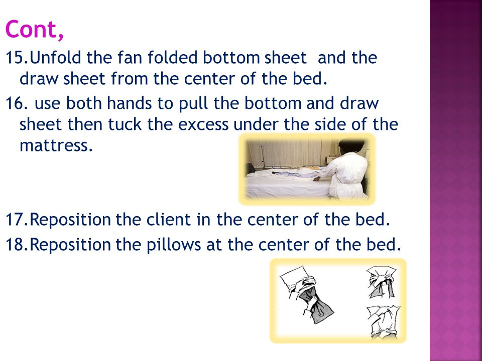 Cont, 15.Unfold the fan folded bottom sheet and the draw sheet from the center of the bed.