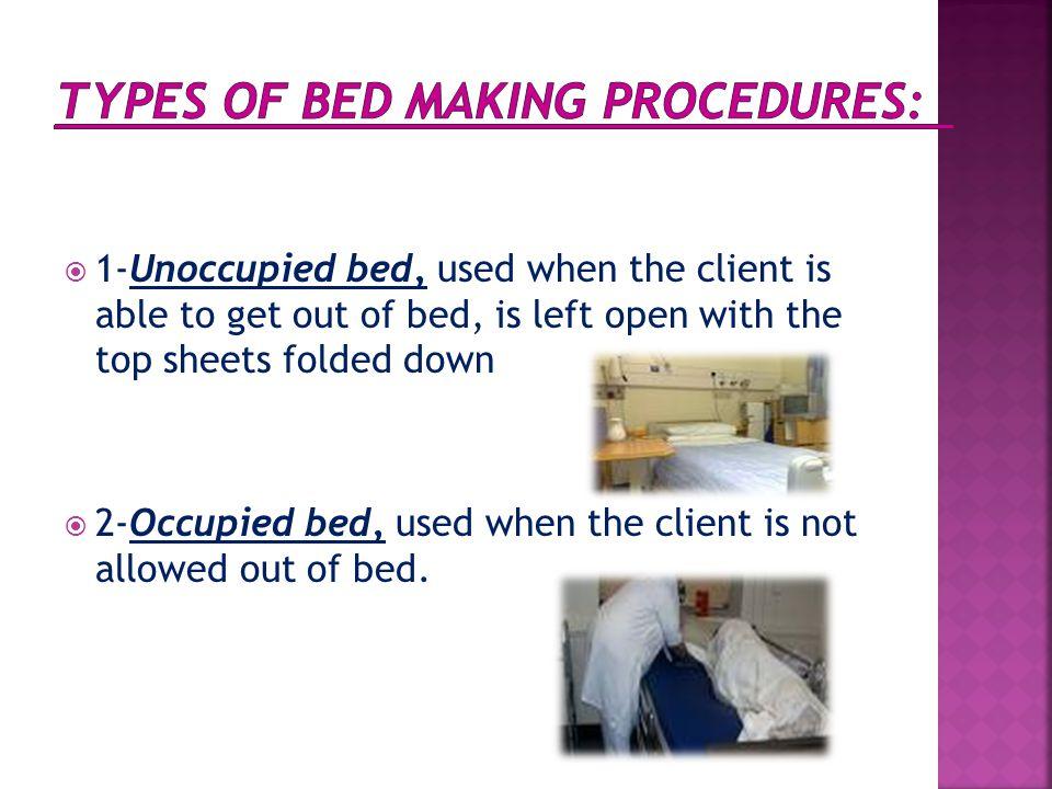 Types of bed making procedures: