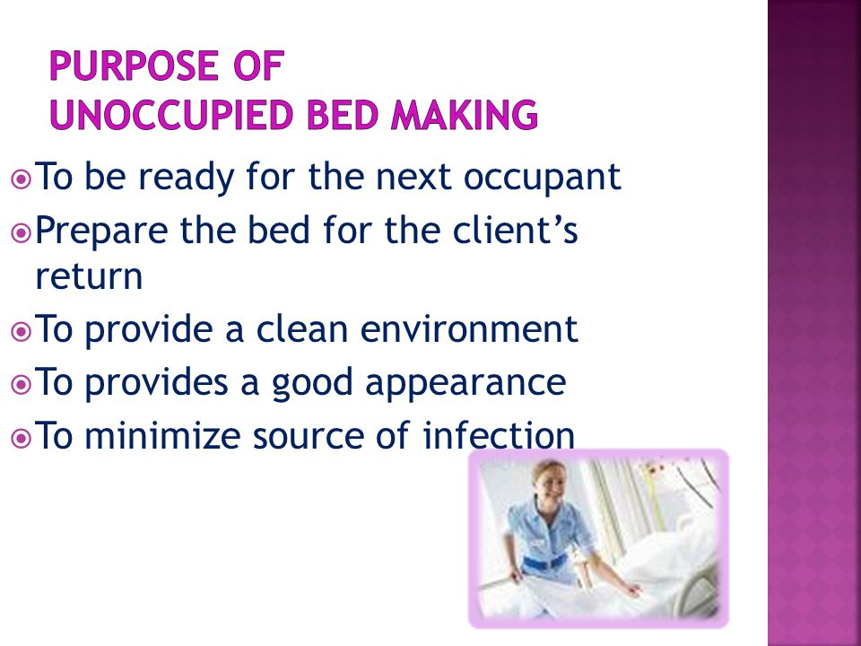 Purpose of Unoccupied Bed Making
