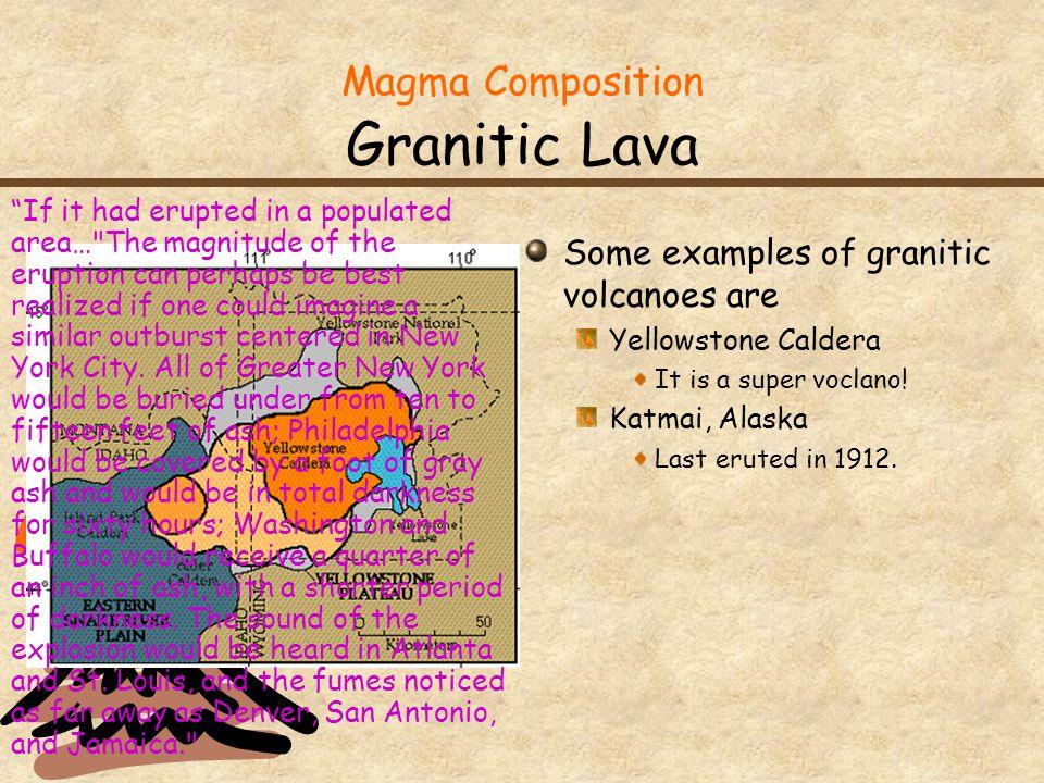 Magma Composition Granitic Lava