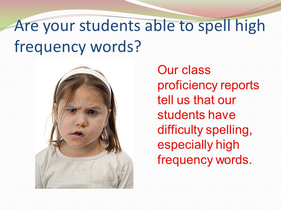 Are your students able to spell high frequency words
