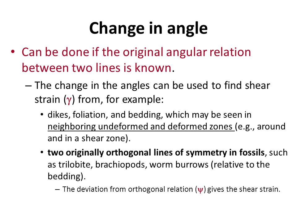 Change in angle Can be done if the original angular relation between two lines is known.
