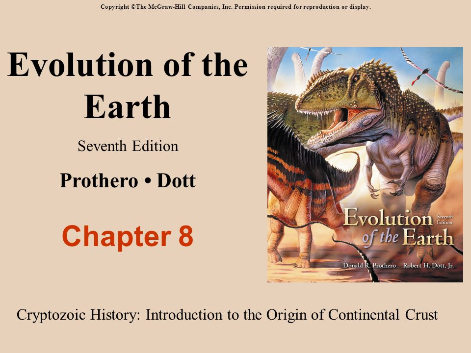 Evolution of the Earth Chapter 8 Prothero • Dott Seventh Edition