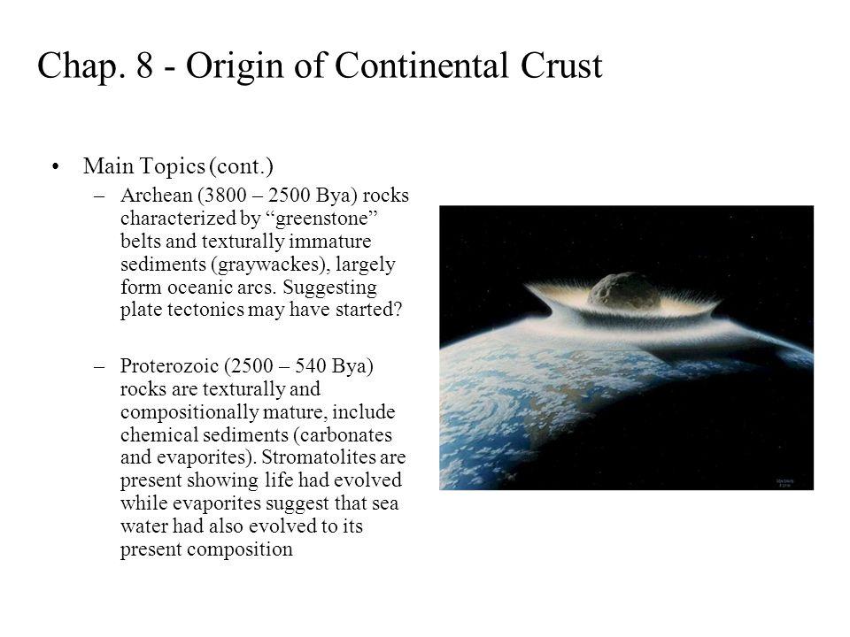 Chap. 8 - Origin of Continental Crust