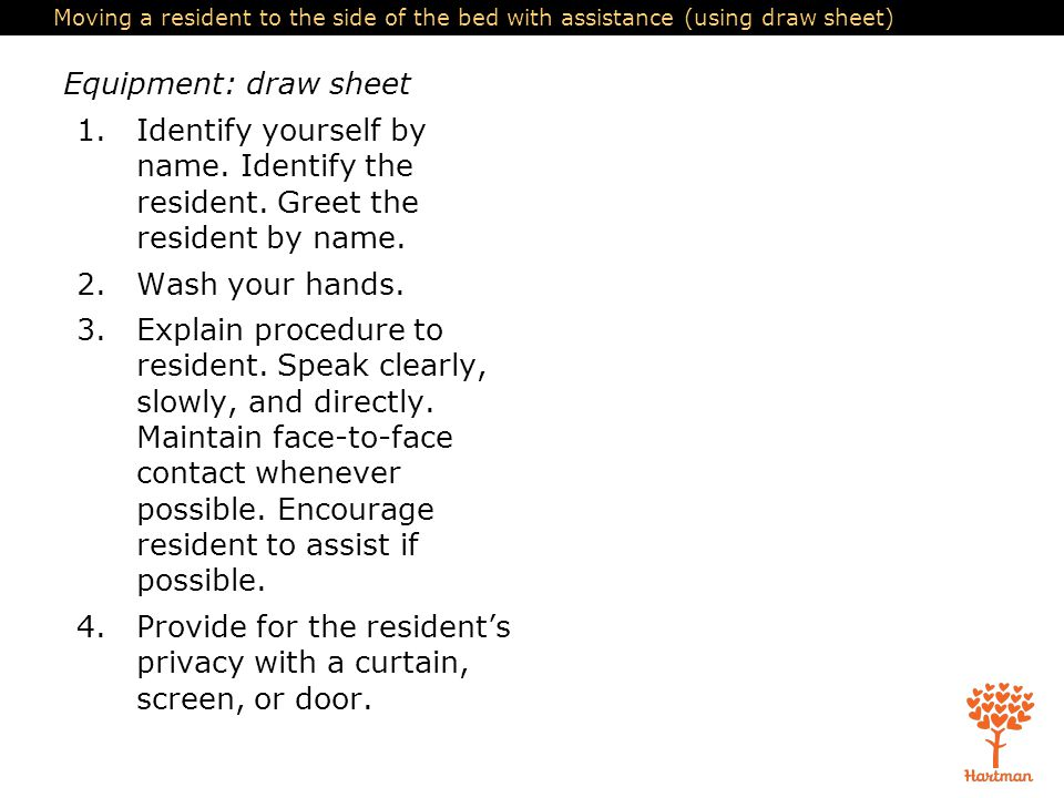 4. Provide for the resident's privacy with a curtain, screen, or door.