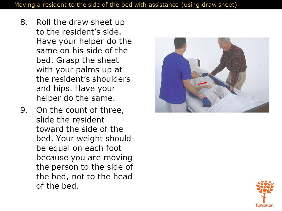 Moving a resident to the side of the bed with assistance (using draw sheet)