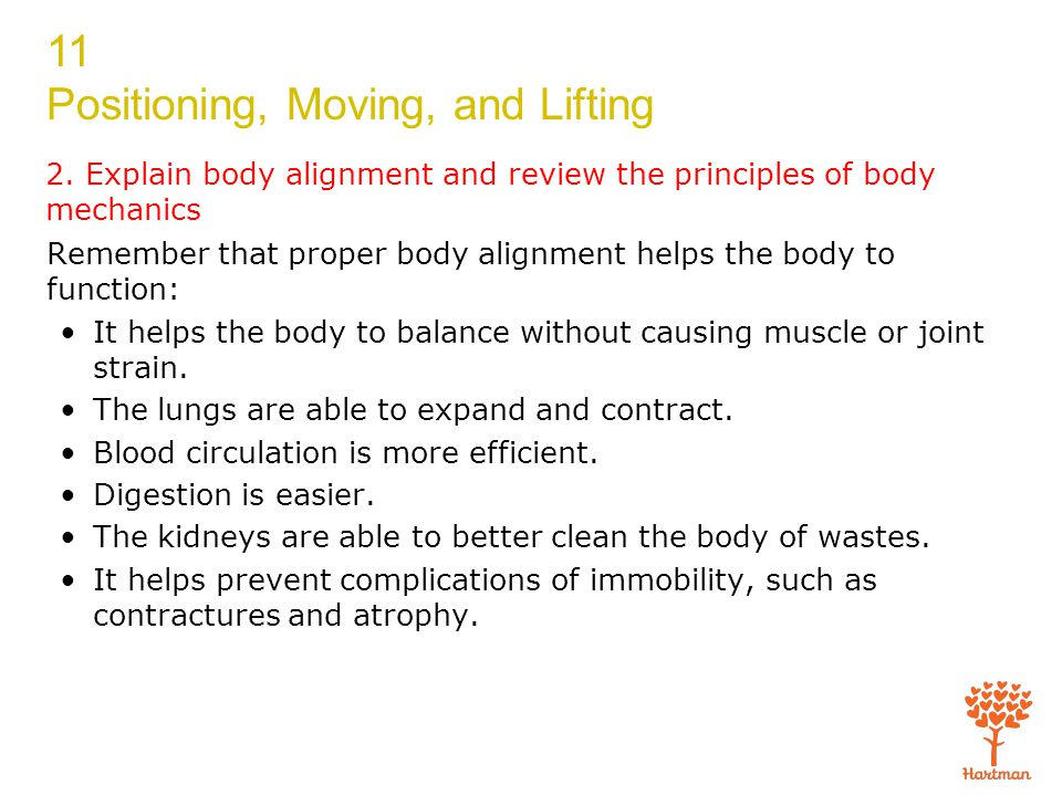 2. Explain body alignment and review the principles of body mechanics