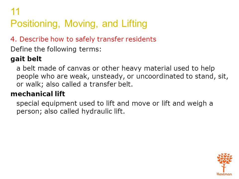 4. Describe how to safely transfer residents