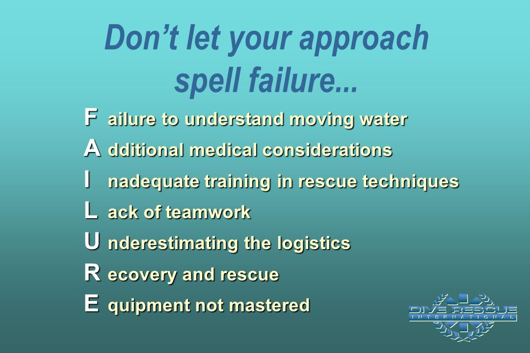 Don't let your approach spell failure...