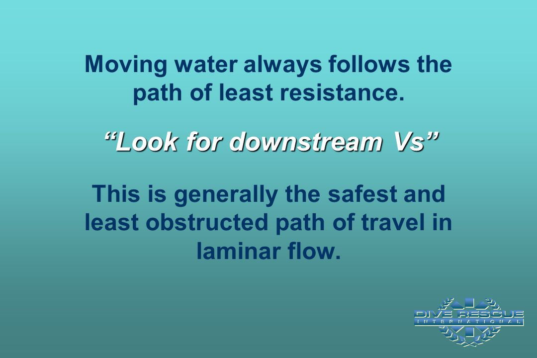 Look for downstream Vs