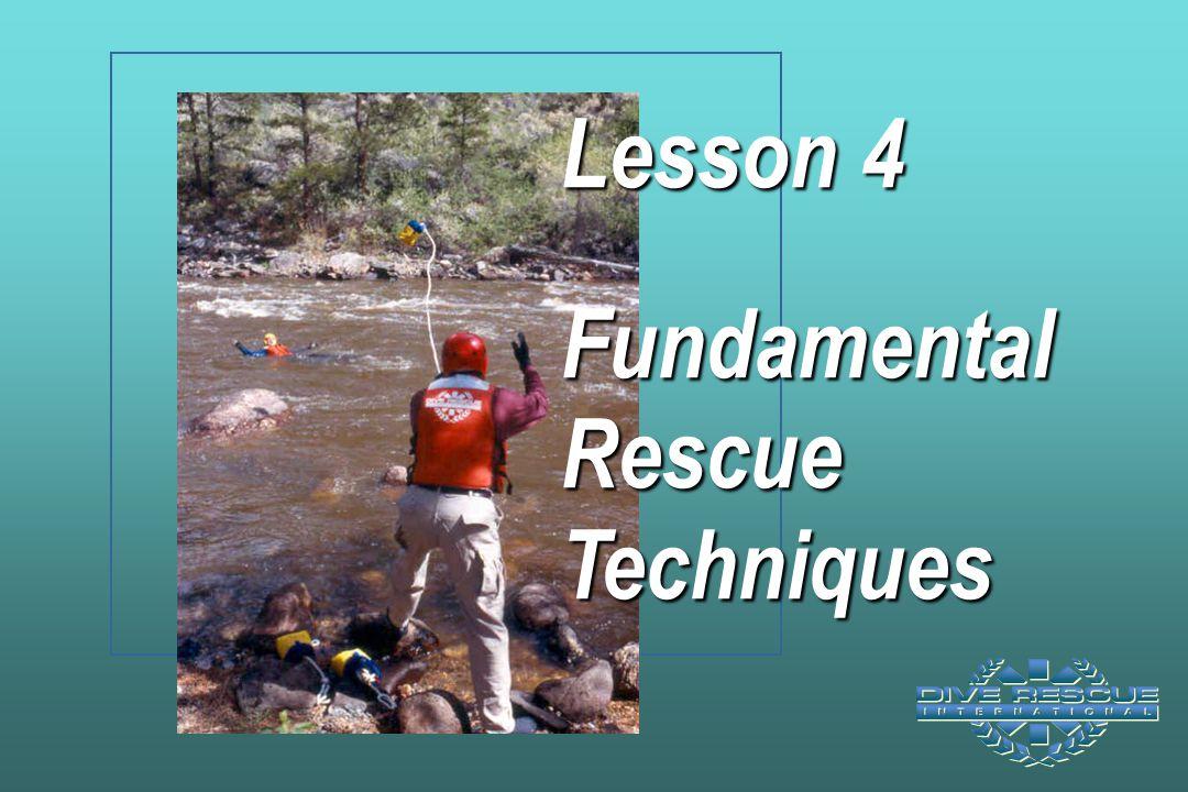 Lesson 4 Fundamental Rescue Techniques