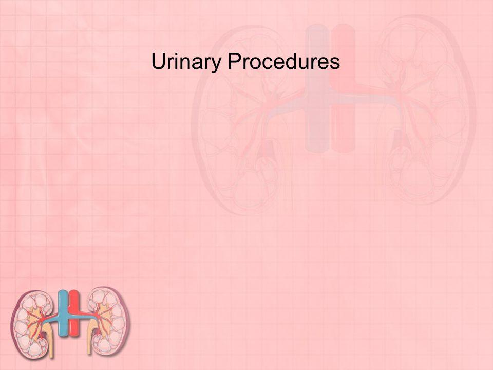 Urinary Procedures