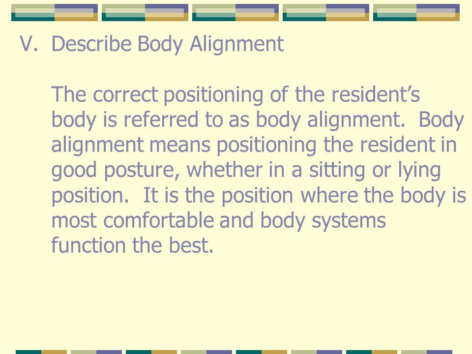 Describe Body Alignment