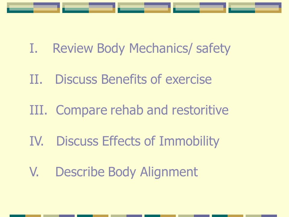 Review Body Mechanics/ safety