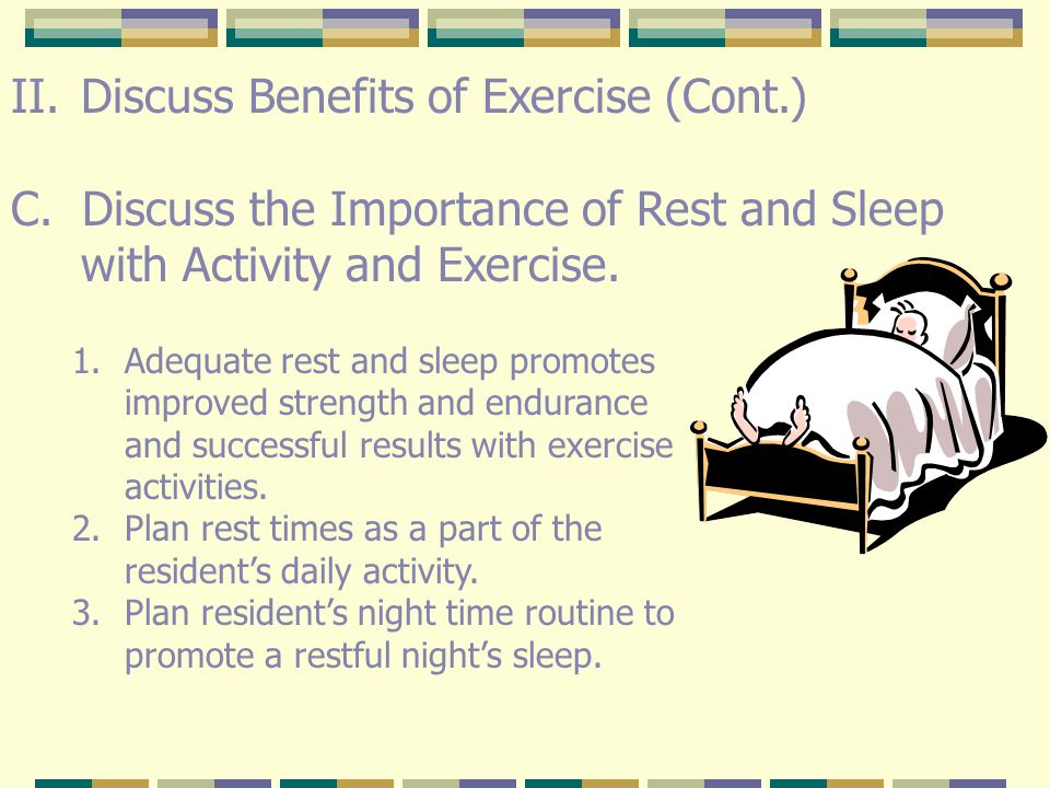 Discuss Benefits of Exercise (Cont.)