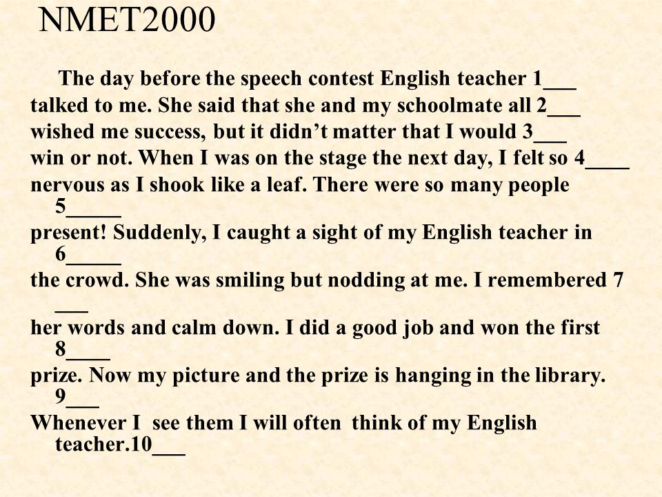 NMET2000 The day before the speech contest English teacher 1___