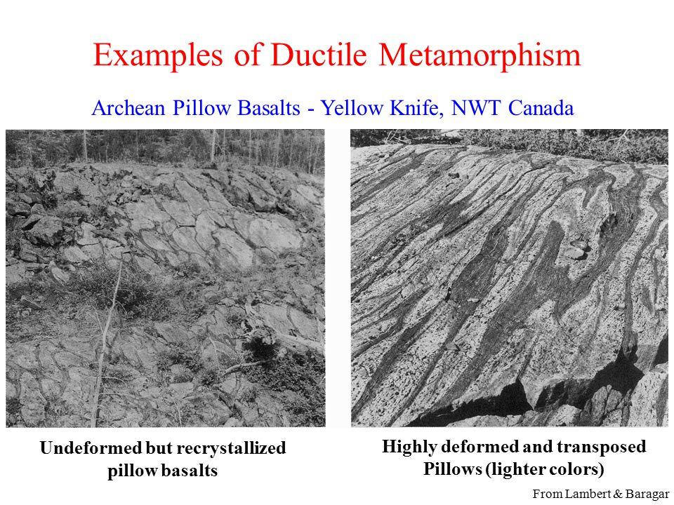 Examples of Ductile Metamorphism