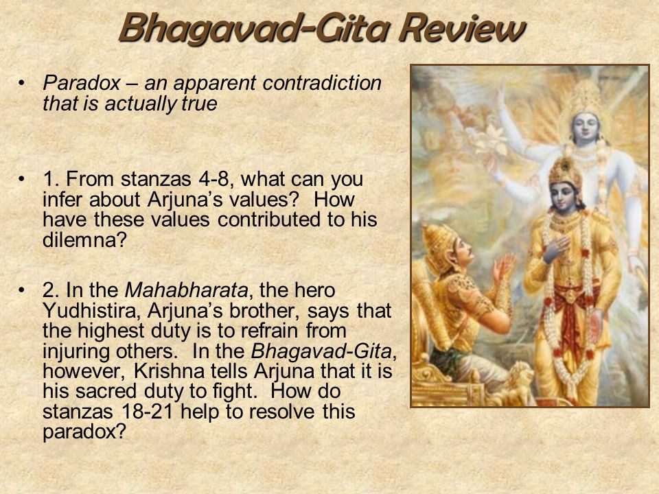 Bhagavad-Gita Review Paradox – an apparent contradiction that is actually true.
