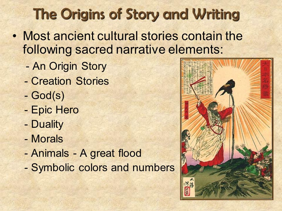 The Origins of Story and Writing